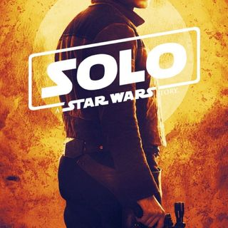 Solo: A Star Wars Story Revie