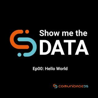 EP00 - Hello World
