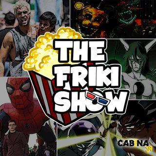 THE FRIKI SHOW / 27-08-19