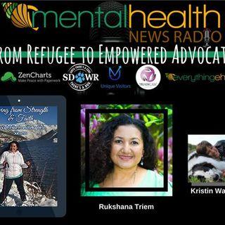 From Refugee to Empowered Advocate: Rukshana Triem
