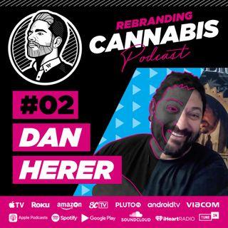 Ep 2 - Dan Herer
