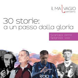 30 storie: a un passo dalla gloria