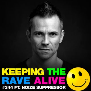 Episode 344: feat. Noize Suppressor!
