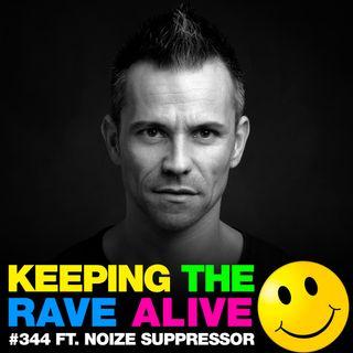 Episode 344: feat. Noize Suppressor!