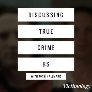 Discussing True Crime BS with Josh Hallmark