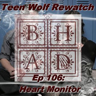 TEEN WOLF REWATCH 106 - Heart Monitor LIVE!