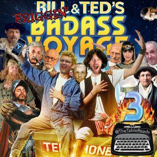 133 - Bill & Ted's Friggin' Badass Voyage, Part 3
