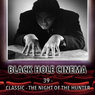 039 - CLASSIC - The Night of the Hunter