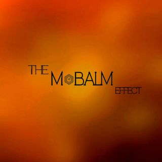 The M-Balm Effect Ep.1 The Greatest Man To Have Ever Lived