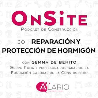 OnSite #30 | Reparación y protección de hormigón, con Gemma de Benito