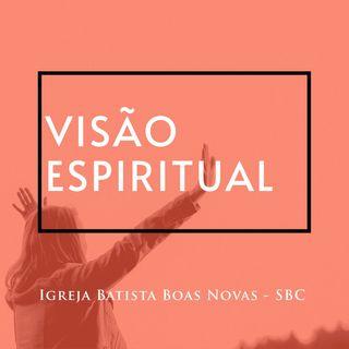 Visão espiritual | Culto Online 01/04/2020