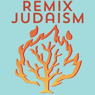 The REMIX JUDAISM Podcast Companion