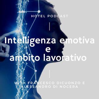 6. Intelligenza emotiva e ambito lavorativo