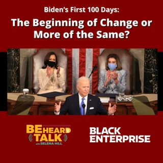 Biden's First 100 Days: The Beginning of Change or More of the Same?