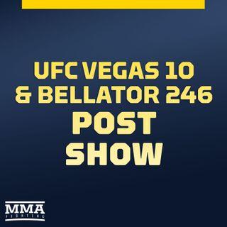 UFC Vegas 10 & Bellator 246 Post-Fight Show