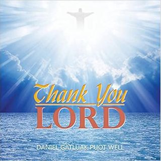 Thank You Lord with Daniel Well