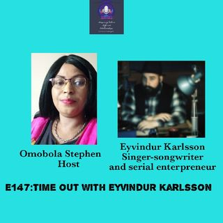 E147: Time Out With Eyvindur Karlsson
