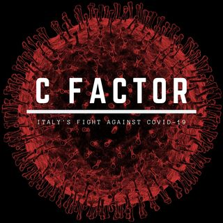 "Introducing ""C Factor: Italy's fight against Covid-19"""