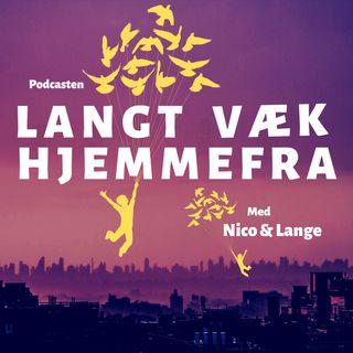 LANGT VÆK HJEMMEFRA EP1 (14/1/20)