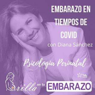 Embarazo en tiempos de Covid - con Diana Sánchez