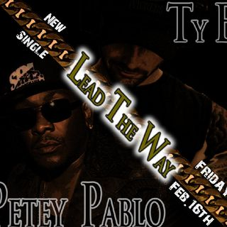 Petey Pablo & Ty B: Thr33Mix (Petey Pablo-Ayo Lookin;Ty B-Million Miles From Hope; Ty B-Lead The Way feat. Petey Pablo (Exclusive Snippet))