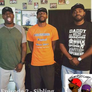 Episode 2 - Sibling Rivalry  feat King Dean
