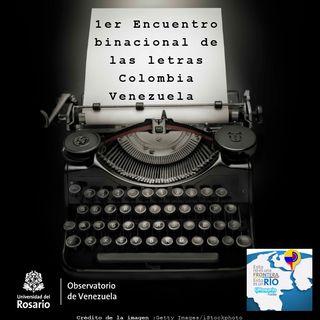 Primer encuentro binacional de las letras colombianas
