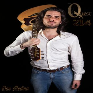 The Quest 214. Dan Medinas Not Letting Go
