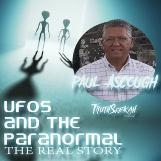 UFOs and The Paranormal | The Real Story | Paul Ascough