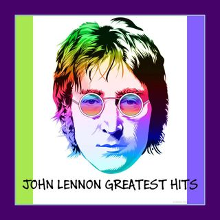 ESPECIAL JOHN LENNON ULTIMATE GREATEST HITS DOMINGAO FABULOSO DA CLASSIKERA #JohnLennon #westworld #tigerking #twd #r2d2 #yoda #mulan #