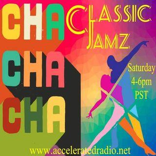 Classic Jamz *Cha Cha Cha* 11/14/2020
