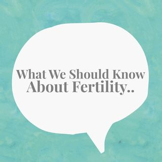 'What We need To Know About Fertility' with Dr.Larisa Corda