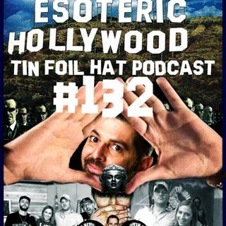 Tin Foil Hat With Sam Tripoli #132: Esoteric Hollywood 2: The Occult - Jay Dyer and Allison Weber