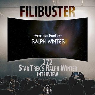 272 - Star Trek's Ralph Winter Interview