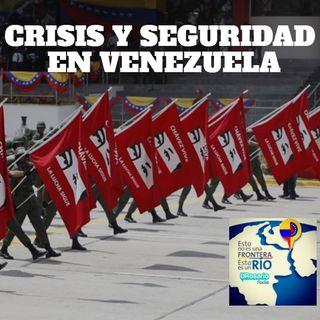 Crisis y seguridad en Venezuela