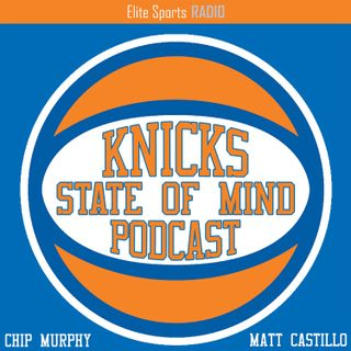 Knicks State Of Mind Podcast: Knicks Opener, Knicks and Nets, All Time List