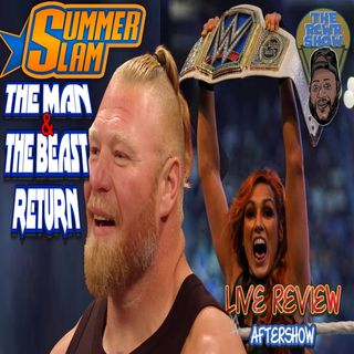 The Man and The Beast Return! Summerslam 2021 PPV Post Show | The RCWR Show 8/21/21