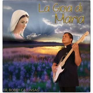 Ascoltate la Gioia di Maria - Canti del band: La Mia Gioia Singing Group