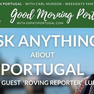 Ask ANYTHING about PORTUGAL | Luise's adventure | Good Morning Portugal!
