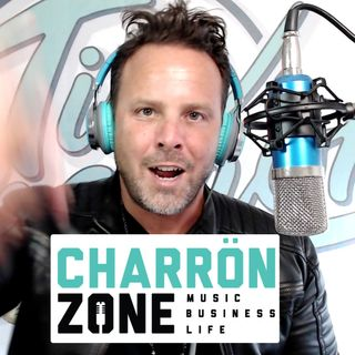 The Charron Zone Podcast is BACK! Musician Motivation 🔥🎸🌟💸🎹