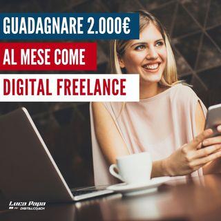 GUADAGNARE 2.000€ al mese come Digital Freelance