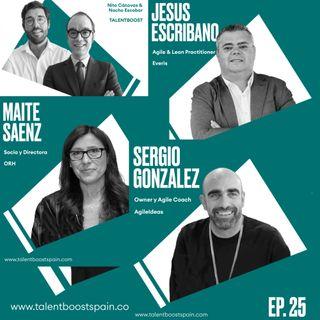 Episodio 25: RRHH facilitador de nuevos modelos de liderazgo con Jesús Escribano, Sergio González y Maite Sáenz