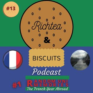 Episode 12 - Random Uni Memories #1 - The French Year Abroad