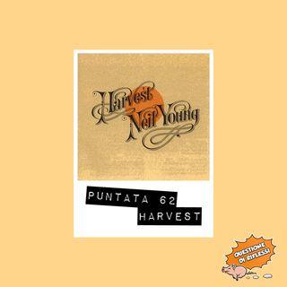 Puntata 62 - Harvest
