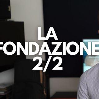 LA FONDAZIONE 2/2 - DIRITTO PRIVATO IN 3 MINUTI #26