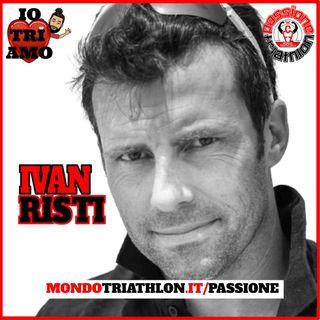 Passione Triathlon n° 151 🏊🚴🏃💗 Ivan Risti