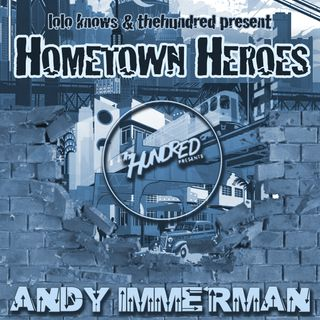 Hometown Heroes Andy Immerman (TheHundred Presents, Denver)