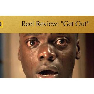 """Reel Review: """"Get Out"""""""