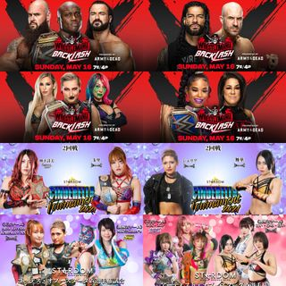 WWE WrestleMania Backlash & Stardom CINDERELLA TOURNAMENT 2021 5.14 - 5.16 Predictions