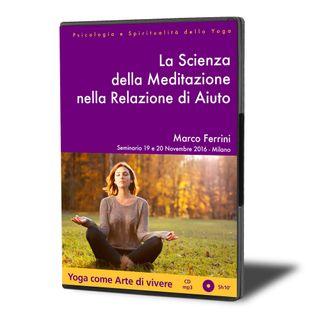 La Scienza della Meditazione nella Relazione di Aiuto